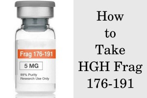 How to Take HGH Fragment 176-191