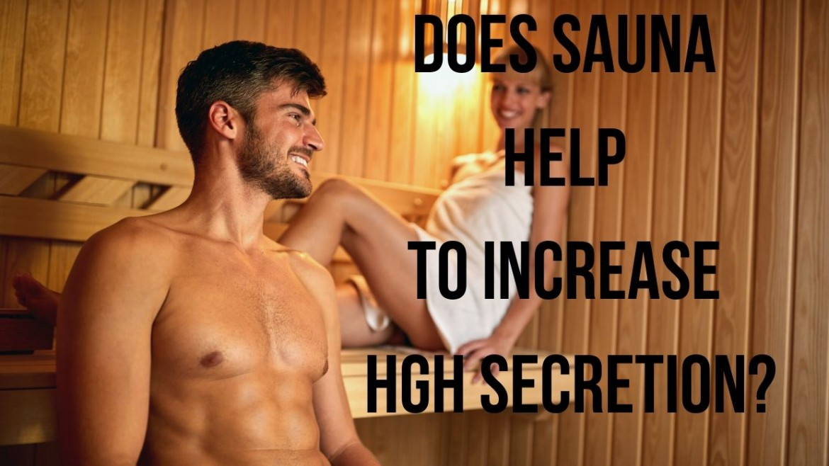 Does sauna help to increase HGH secretion?