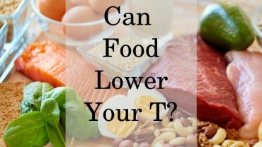 Can Food Kill Your Testosterone?