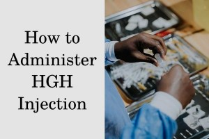 How to Administer HGH Injection